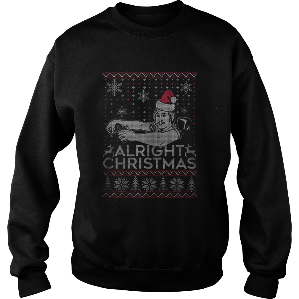 Alright Christmas  Sweatshirt