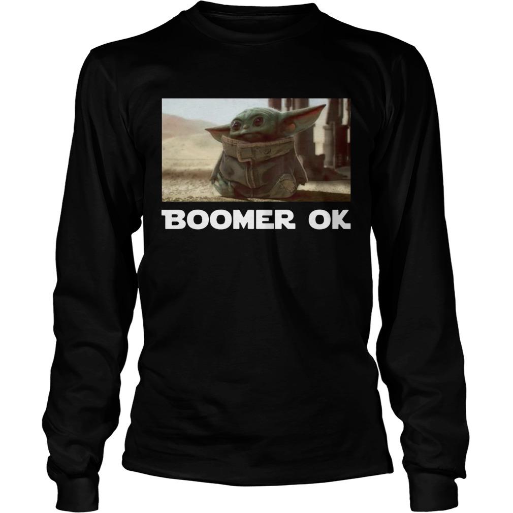 Baby Yoda Boomer Ok  LongSleeve