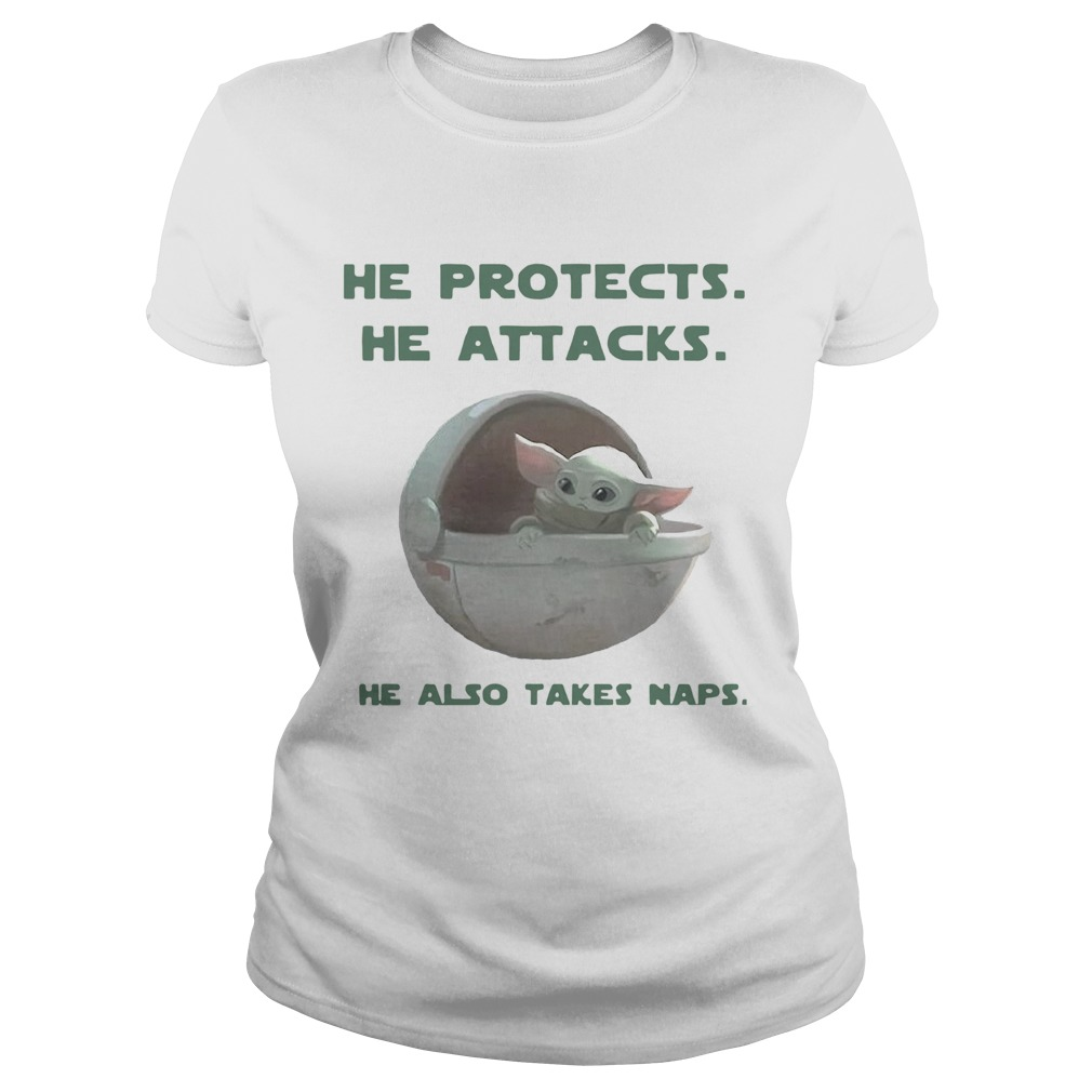 Baby Yoda He Protects He Attacks He Also Takes Naps  Classic Ladies
