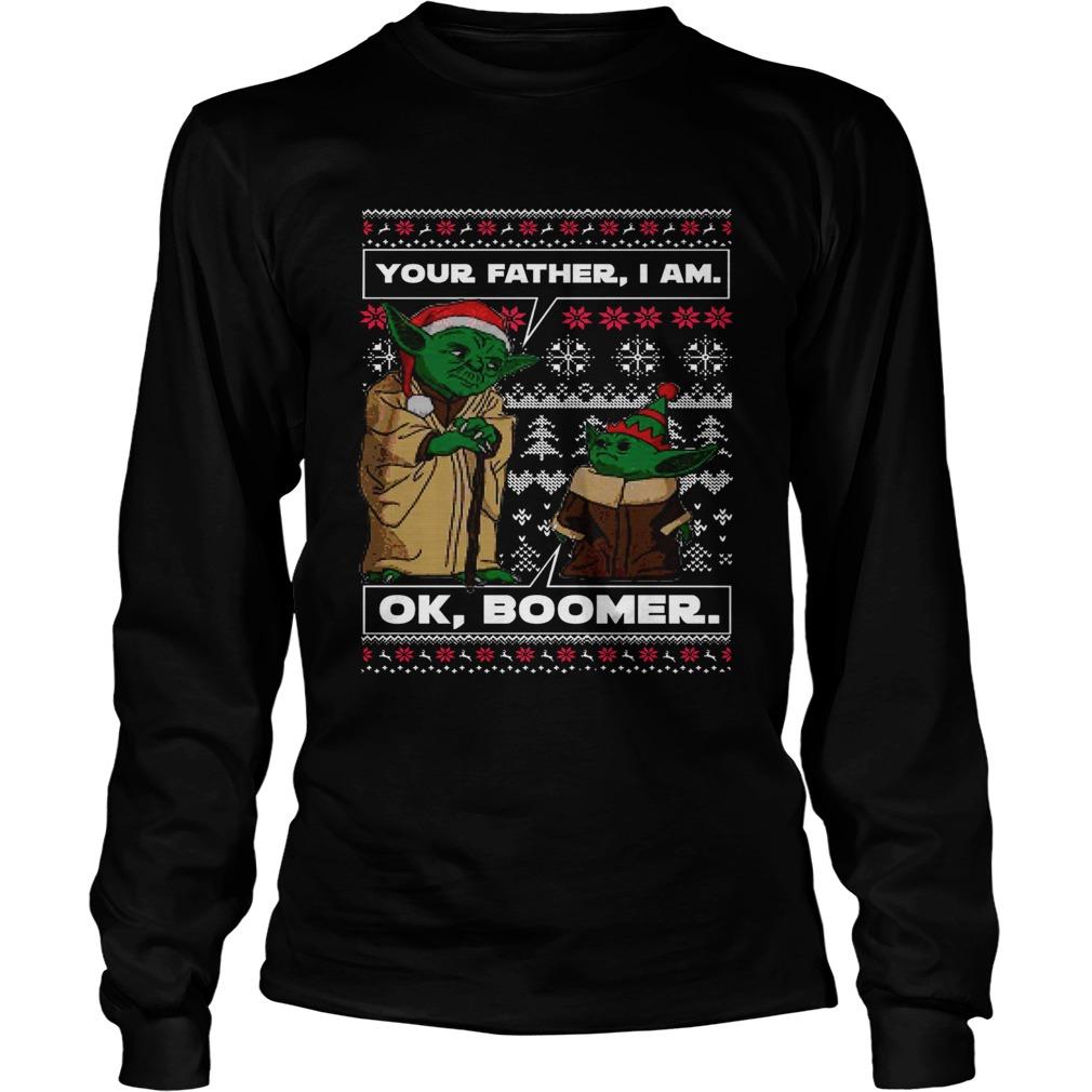 Baby Yoda Your Father I Am Ok Boomer Ugly Christmas  LongSleeve