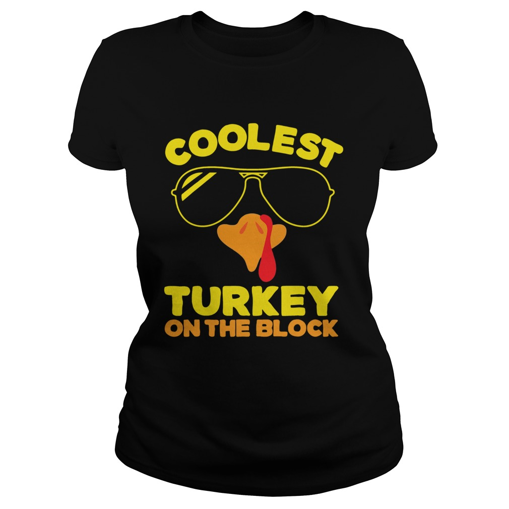 Coolest Turkey On The Block  Classic Ladies