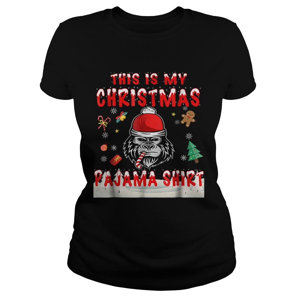 Cute Gorilla This Is My Christmas Pajama  Classic Ladies