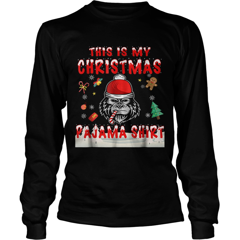 Cute Gorilla This Is My Christmas Pajama  LongSleeve