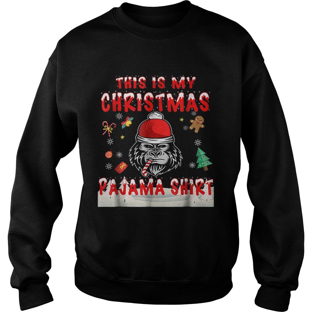 Cute Gorilla This Is My Christmas Pajama  Sweatshirt