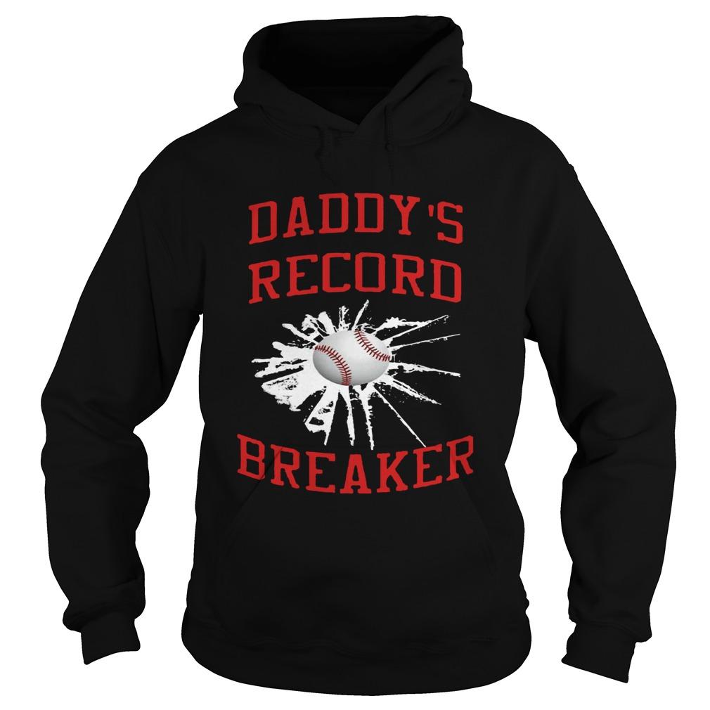 Daddys Record Breaker  Hoodie
