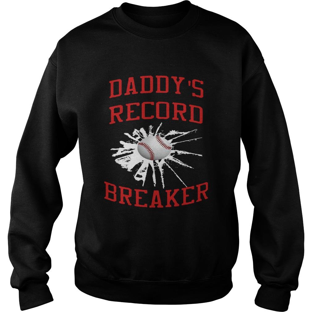 Daddys Record Breaker  Sweatshirt