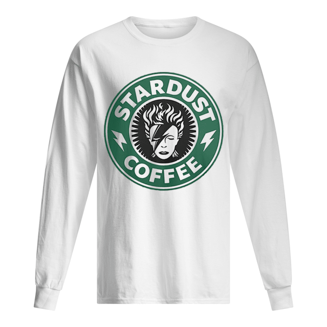 David Bowie Stardust coffee Starbucks  Long Sleeved T-shirt