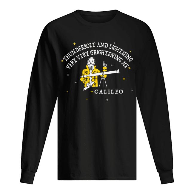 Freddie Mercury Thunderbolt and lightning very very frightening me Galileo  Long Sleeved T-shirt