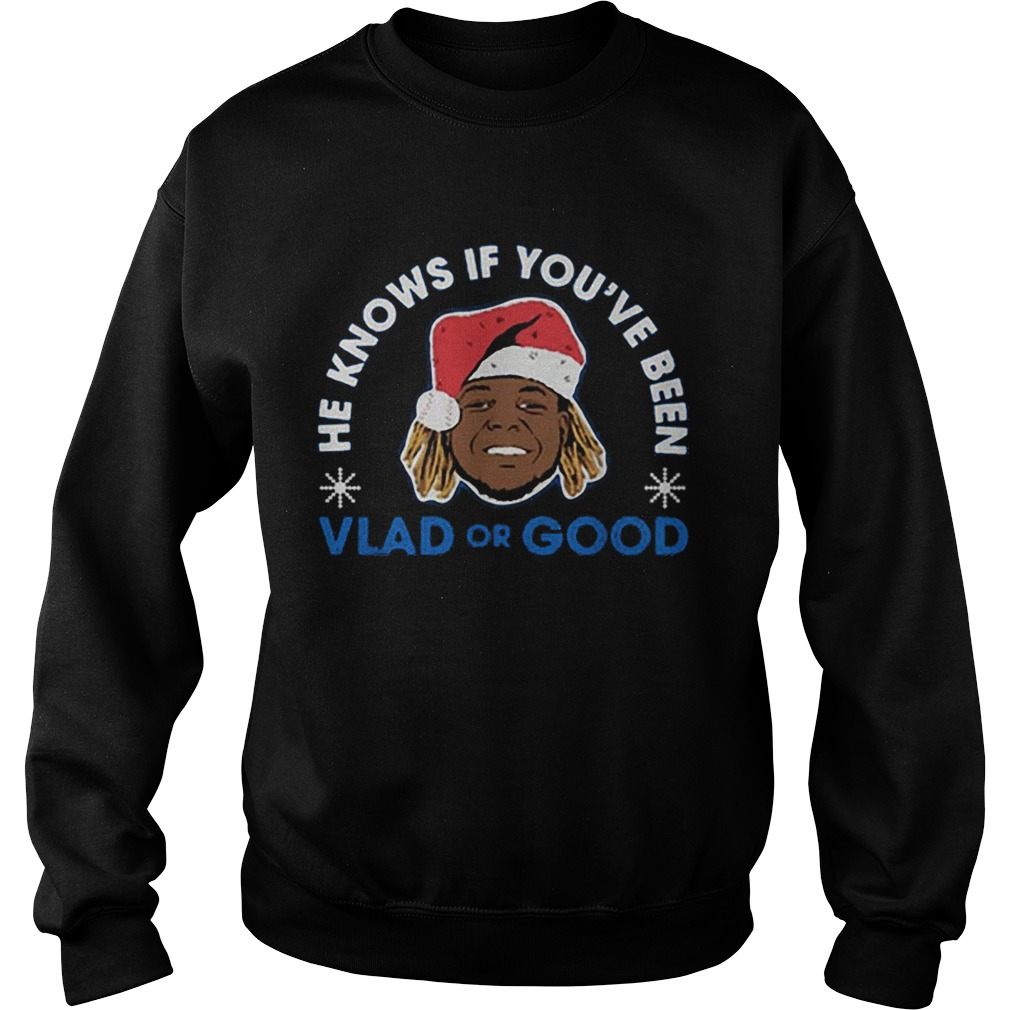 He knows if youve been Vlad or Good Christmas  Sweatshirt