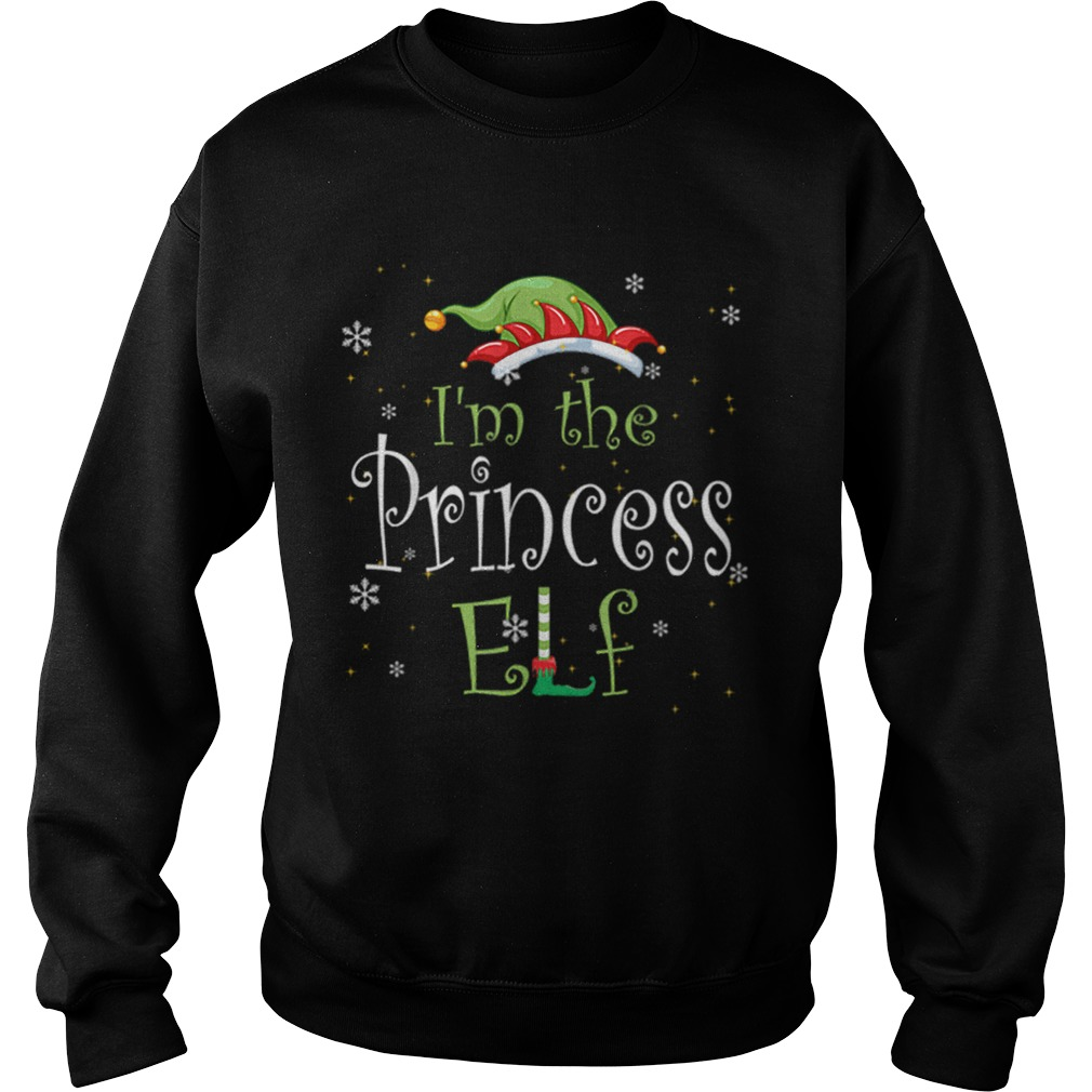 Im The Princess Elf Matching Family Group Christmas  Sweatshirt