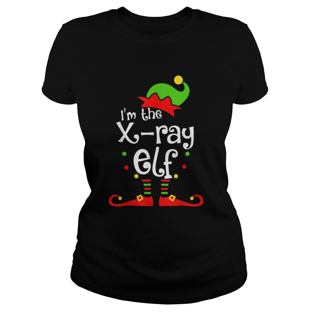Im The Xray Tech ELF Christmas Xmas Funny Matching Squad  Classic Ladies