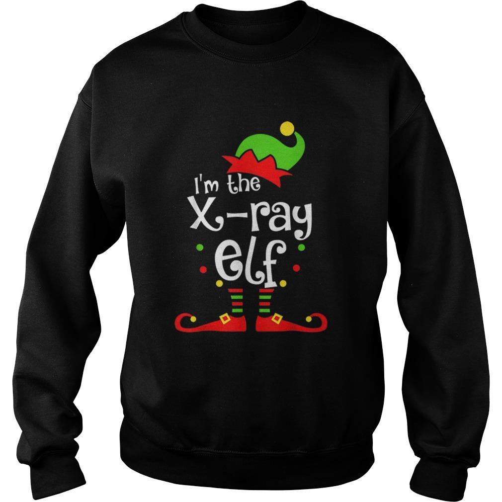 Im The Xray Tech ELF Christmas Xmas Funny Matching Squad  Sweatshirt