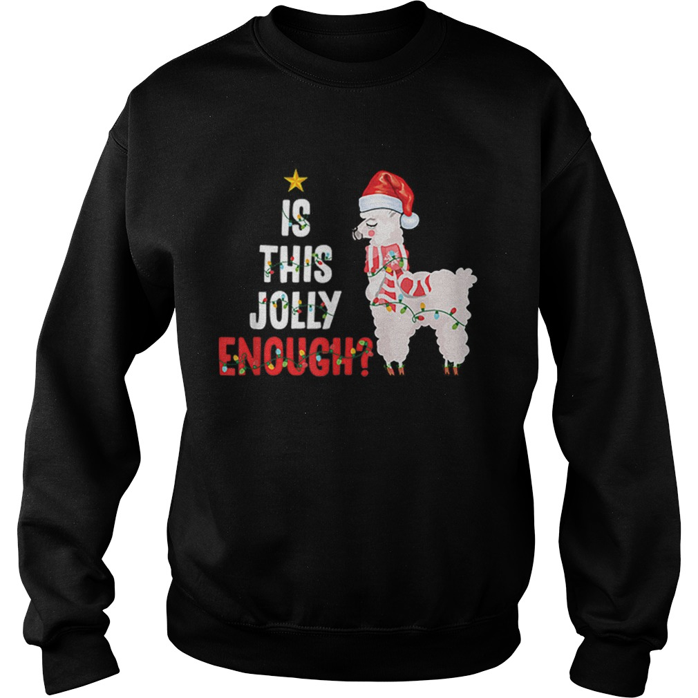 Is This Jolly Enough Llama Funny Xmas Christmas  Sweatshirt