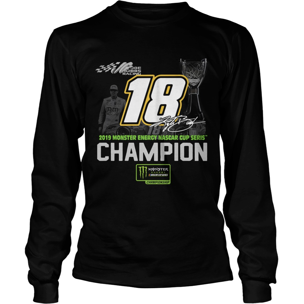 Kyle Busch 2019 Monster Energy Nascar Cup Series Champion  LongSleeve