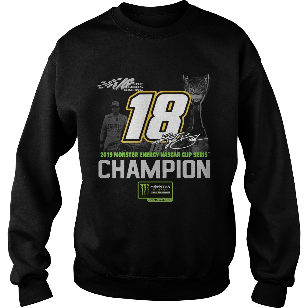 Kyle Busch 2019 Monster Energy Nascar Cup Series Champion  Sweatshirt