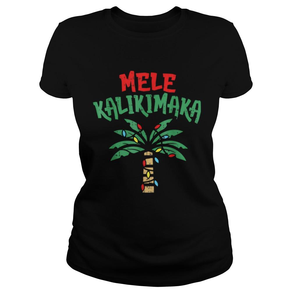 Mele Kalikimaka Palm Tree Hawaiian Christmas In July  Classic Ladies