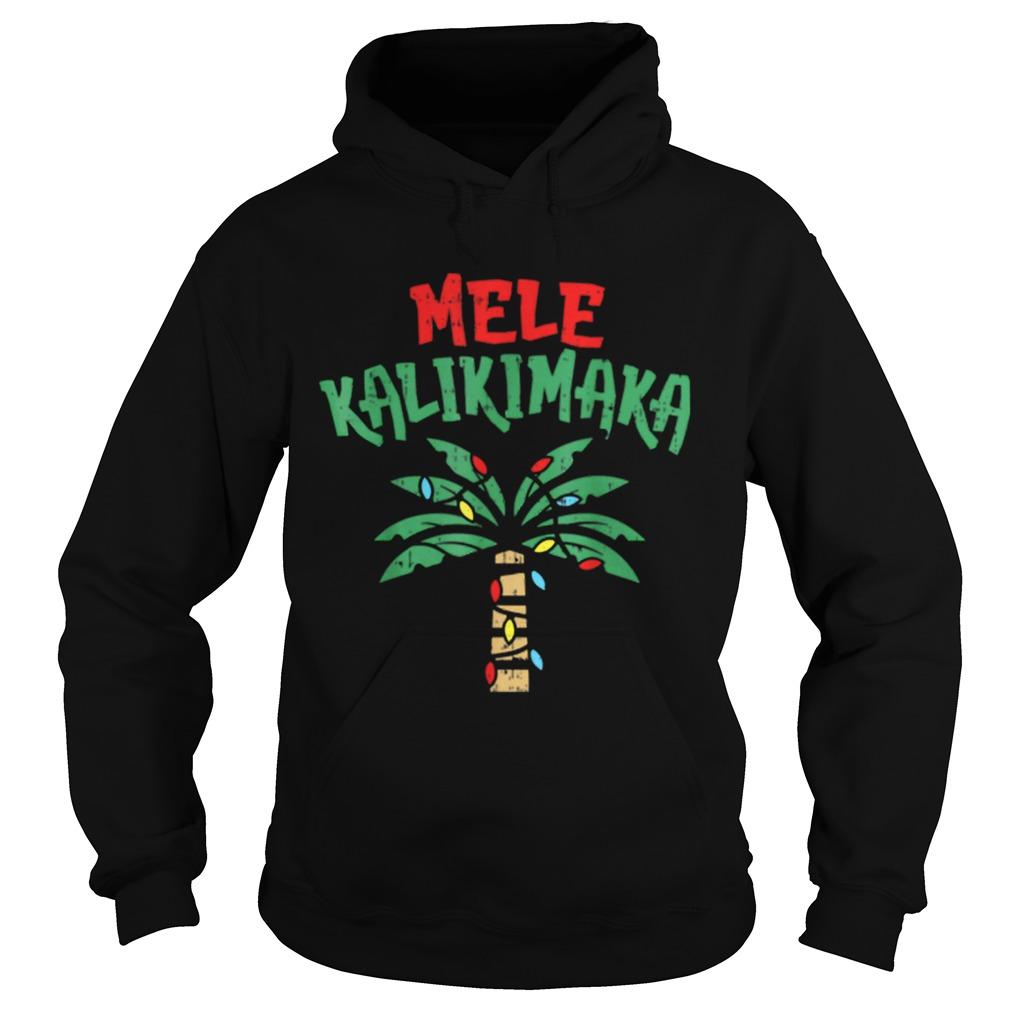 Mele Kalikimaka Palm Tree Hawaiian Christmas In July  Hoodie