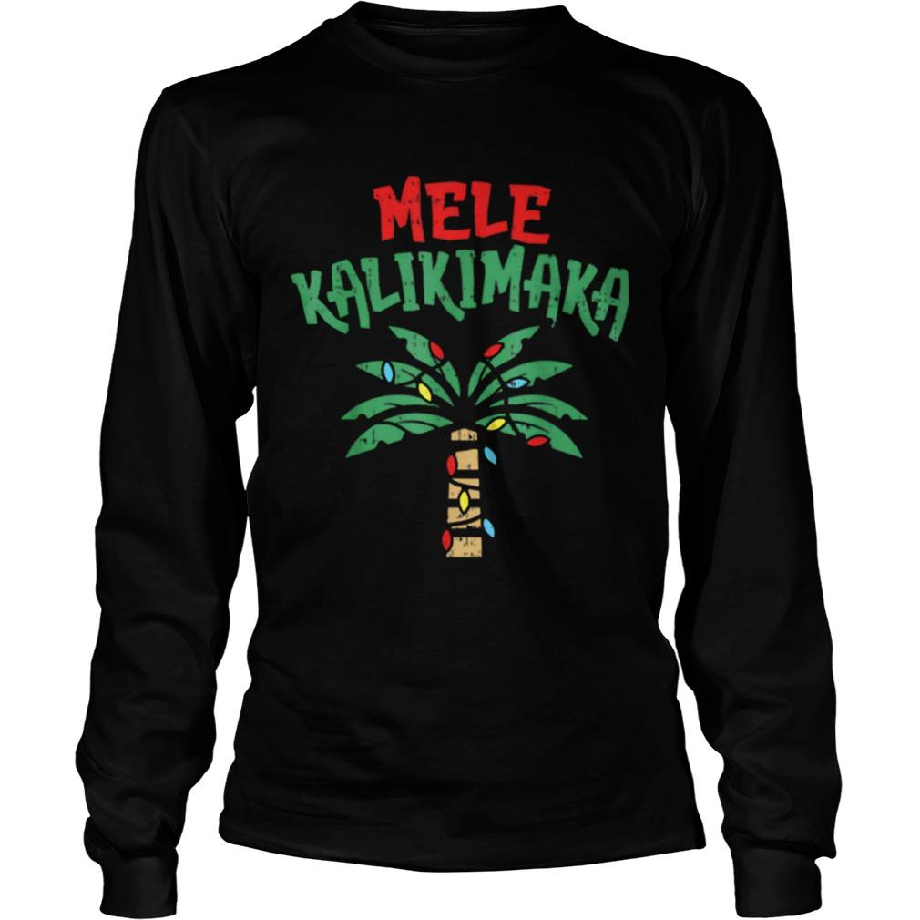 Mele Kalikimaka Palm Tree Hawaiian Christmas In July  LongSleeve