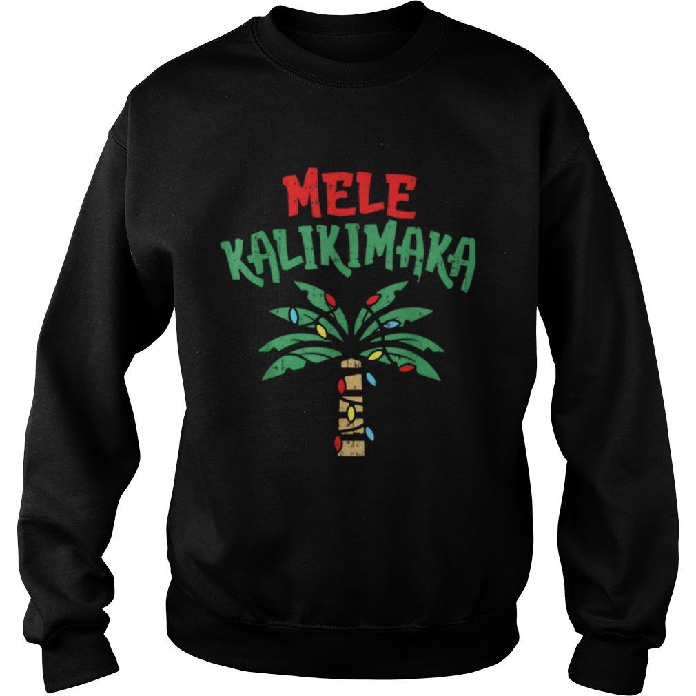 Mele Kalikimaka Palm Tree Hawaiian Christmas In July  Sweatshirt