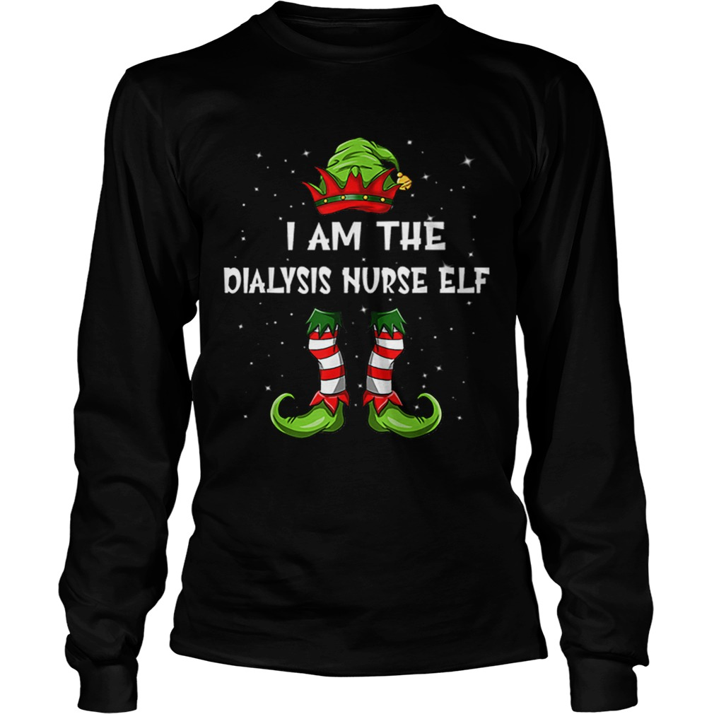 Nice Im The Dialysis Nurse Elf Christmas Family Elf  LongSleeve