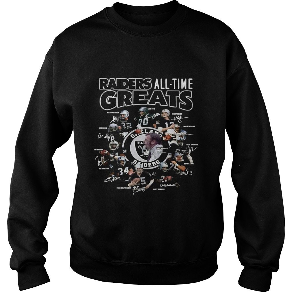 Oakland Raiders all time greats team signatures  Sweatshirt