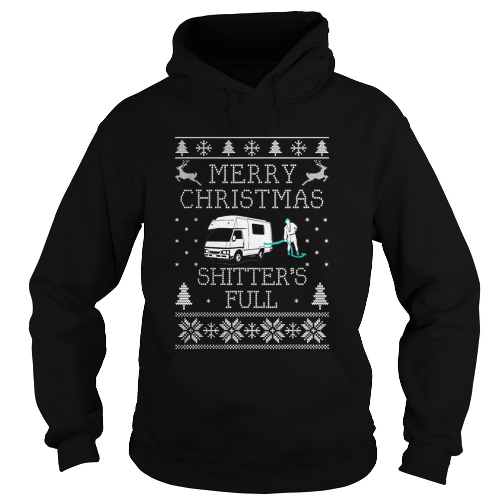 Shitters full funny Merry Christmas ugly  Hoodie
