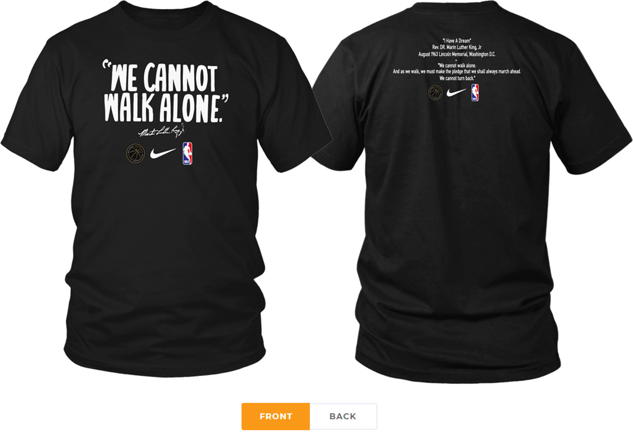 WE CANNOT WALK ALONE MARTIN LUTHER KING SHIRT LOS ANGELES LAKERS