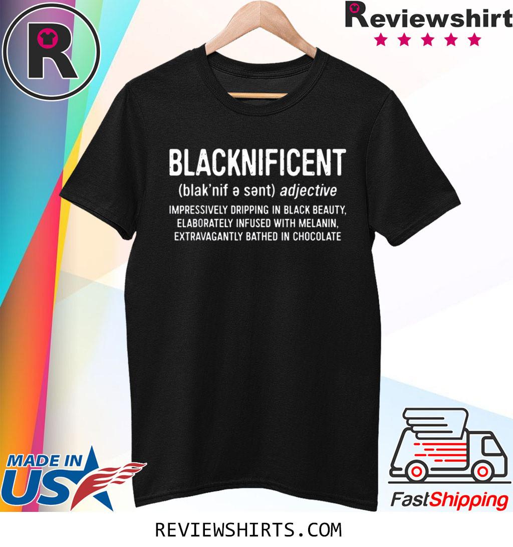Blacknificent Definition T-Shirt
