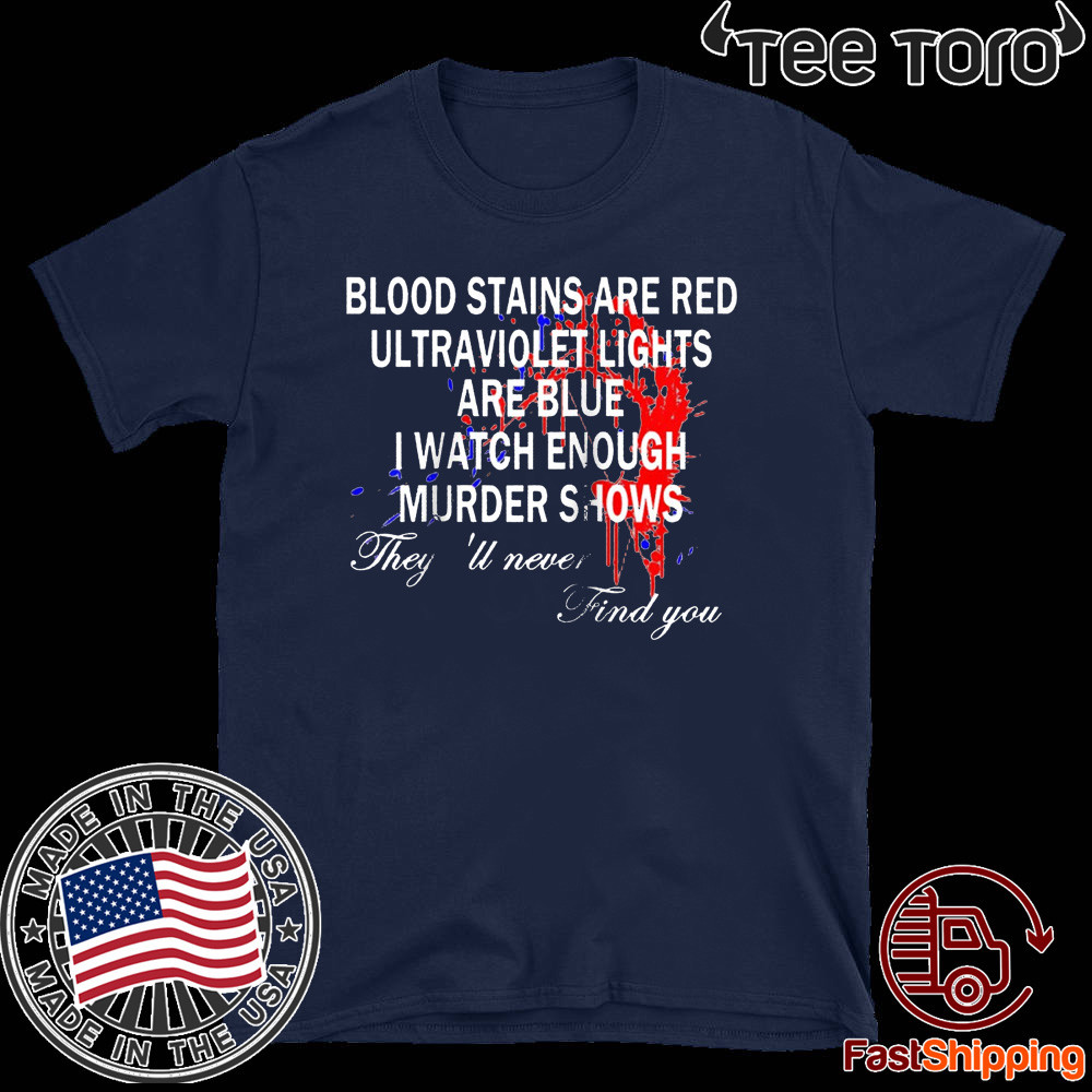 Blood Stains Are Red Ultraviolet Lights Are Blue Never Find Raglan Baseball Unisex T-Shirt