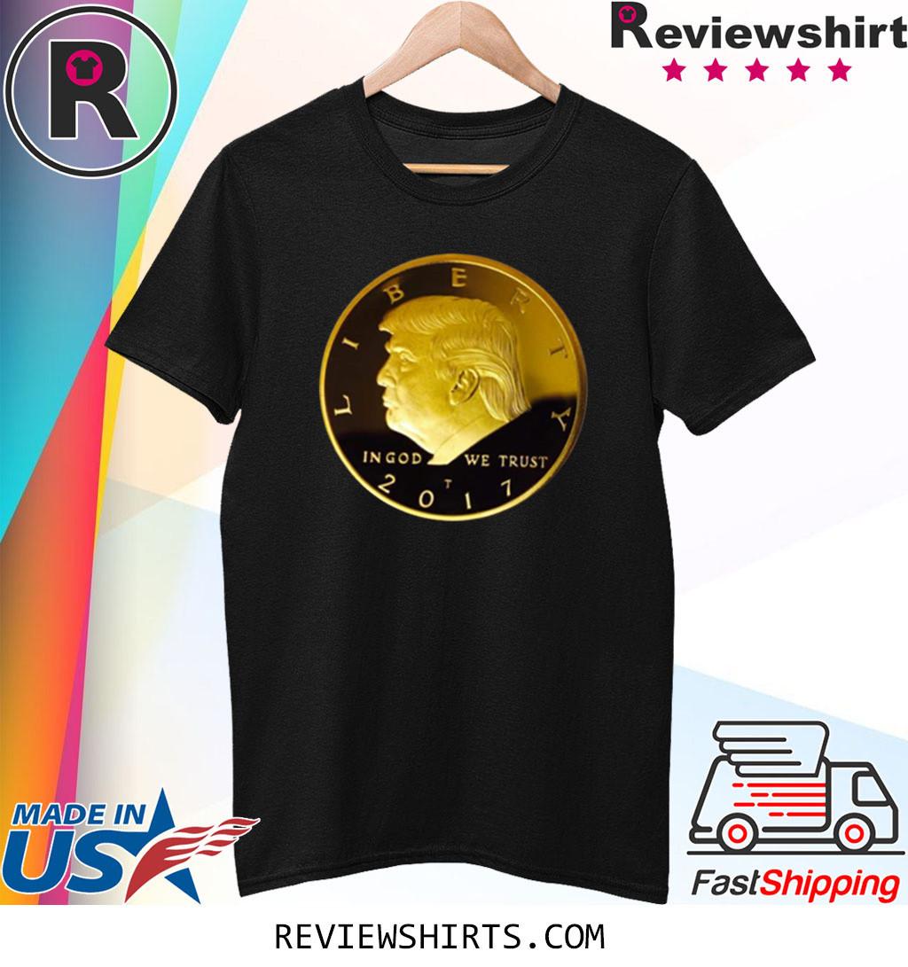 Donald Trump Gold Coin Shirt