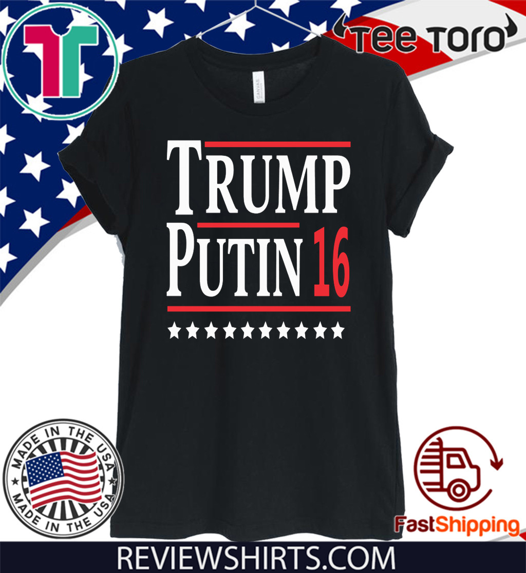 Donald Trump Putin 16 2020 T-Shirt