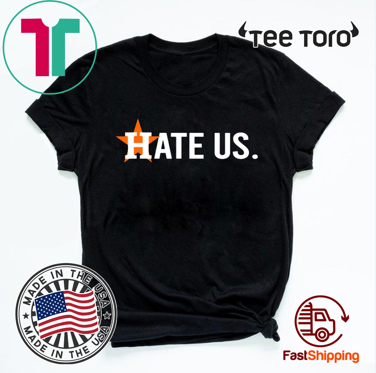 Houston Astros Shirt - Hate Us Hot T-Shirt