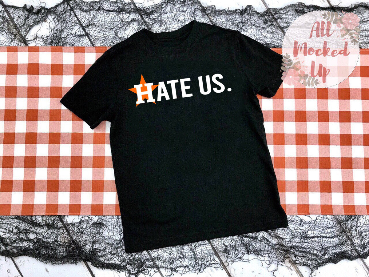 HOUSTON ASTROS HATE US T-SHIRTS