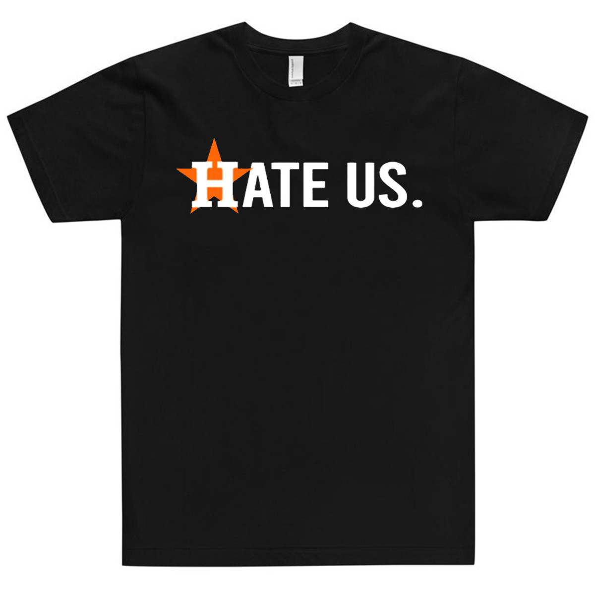 Vintage Houston Astros Hate Us 2020 T-Shirt