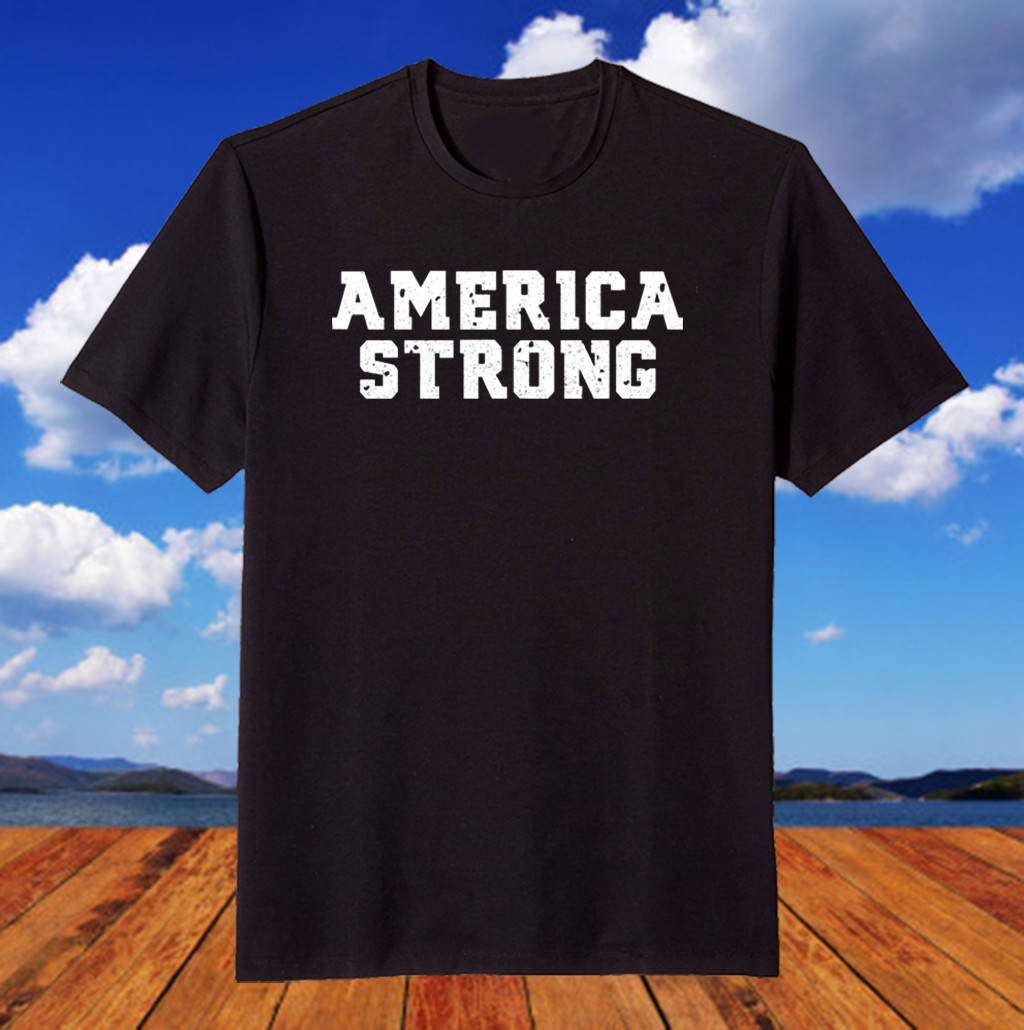 America 2020 Strong For US T-Shirt