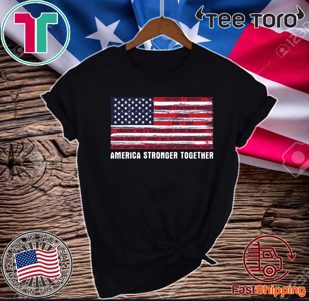 America Strong Together US 2020 T-Shirt