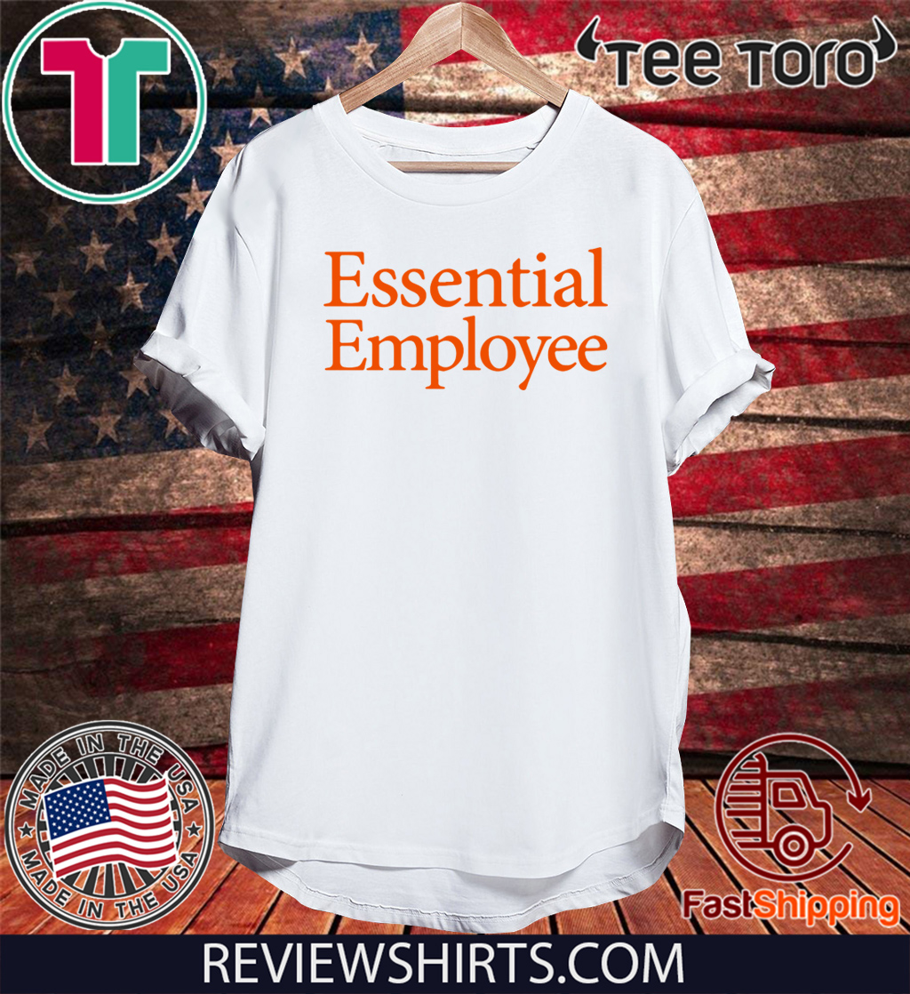 Essential Employee T-Shirt - Offcie Tee