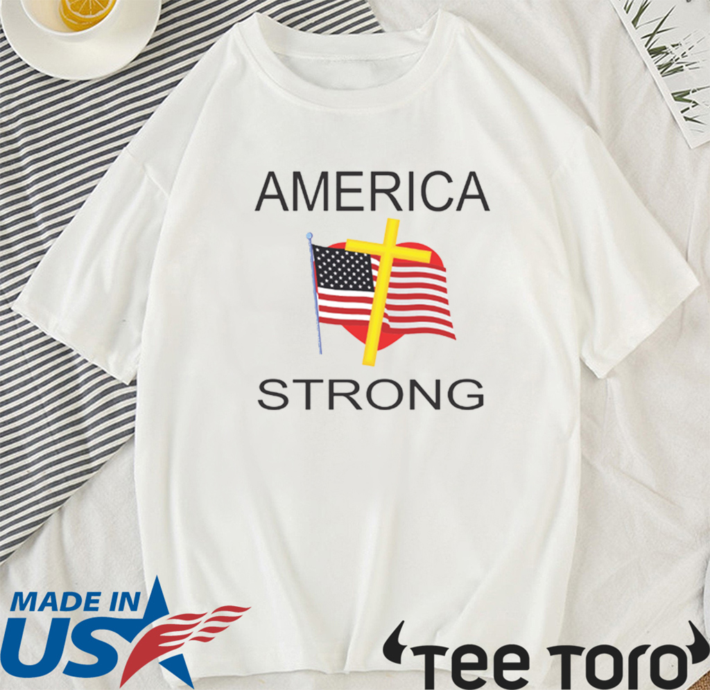 AMERICA STRONG OFFICIAL T-SHIRT
