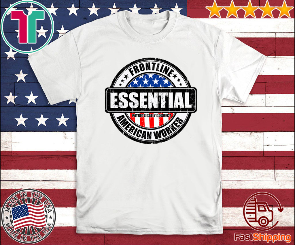 Essential worker US 2020 T-Shirt