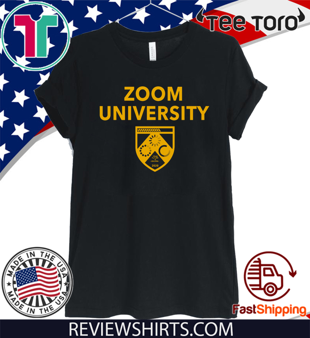 Official Zoom University Your Future Is Loading 2020 T-Shirt