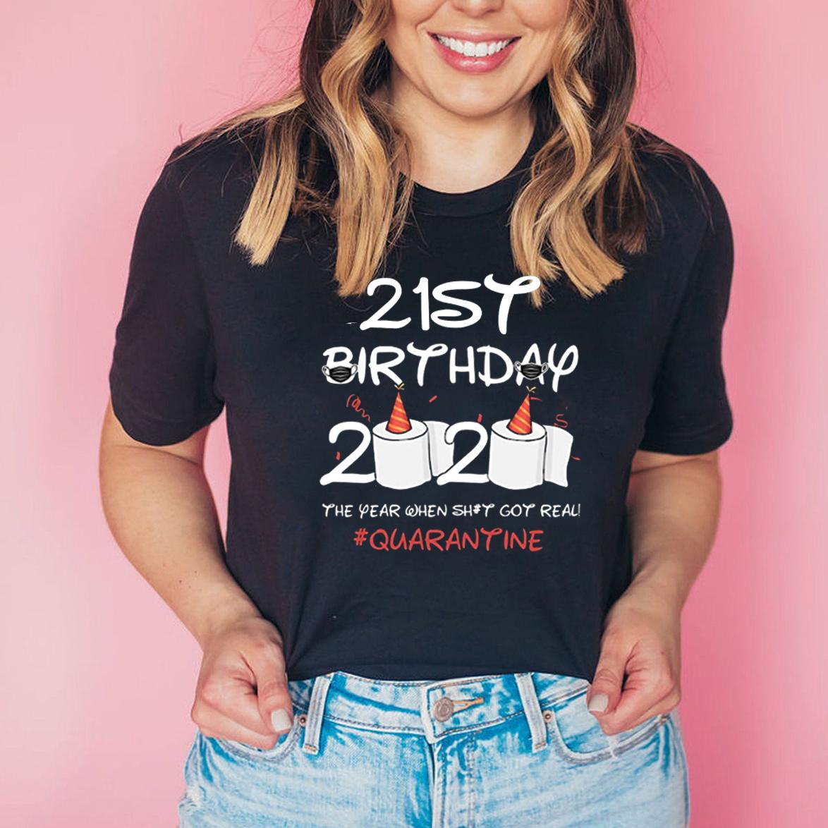 21st Birthday 2020 #Quarantine Shirt - Social Distancing Birthday T-Shirt