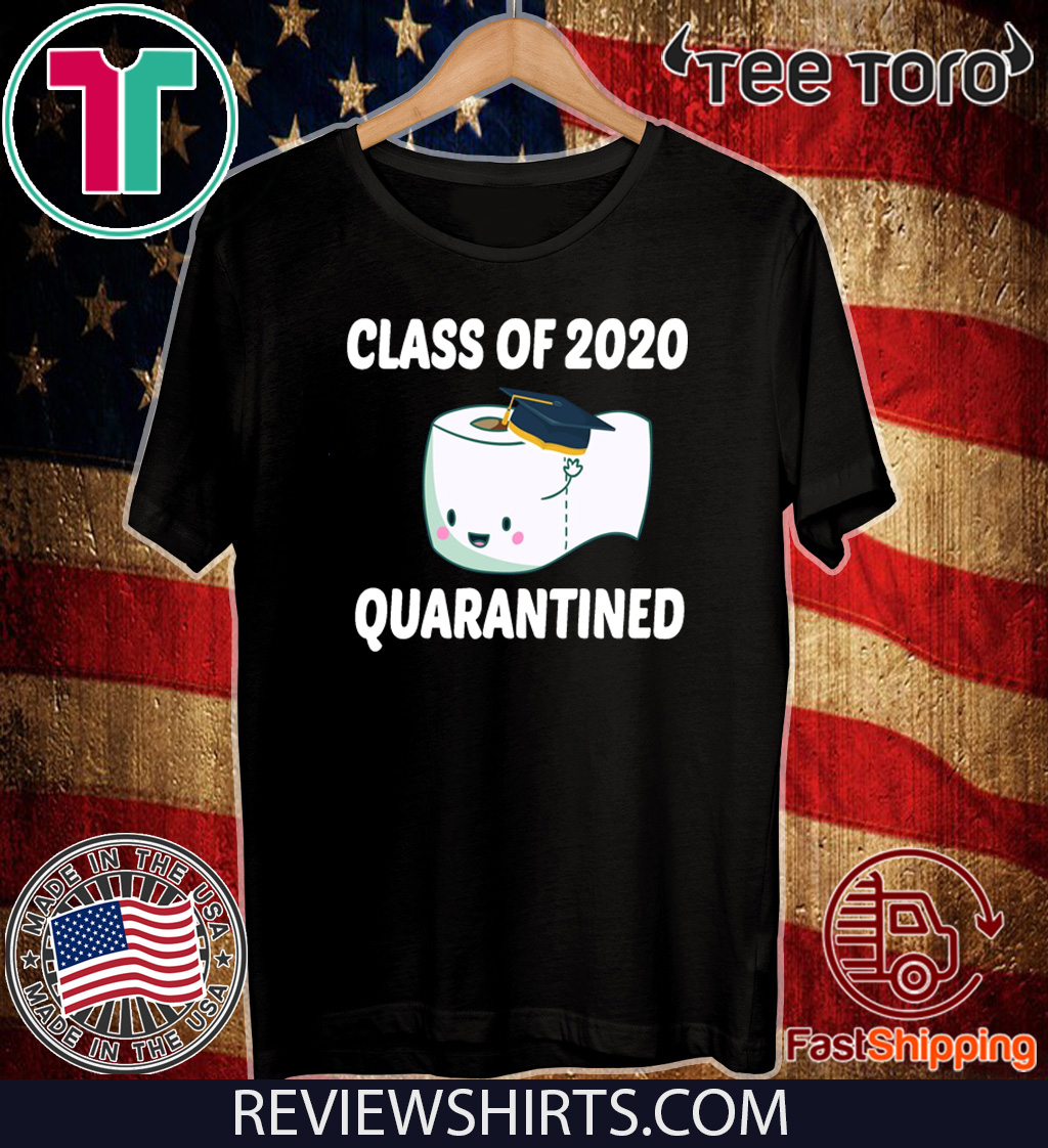 Class Of 2020 Toilet Paper Svg Class 2020 Quarantined Shirts Hoodie Sweatshirt And Long Sleeve