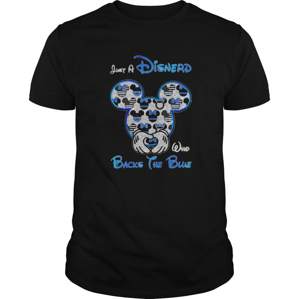Mickey Mouse Just A Disnerd Who Backs The Blue Classic Men's T-shirt