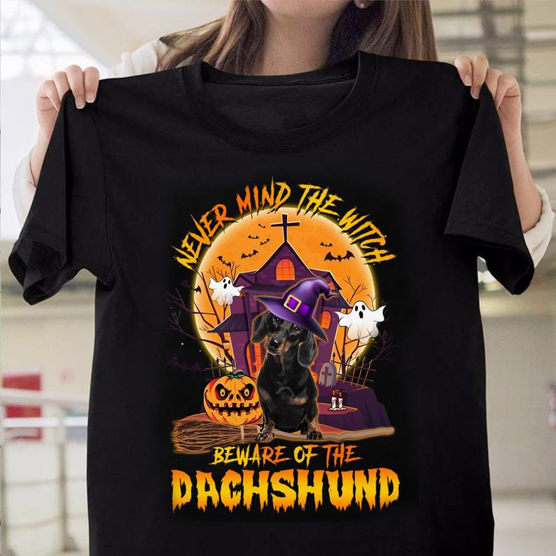 Never Mind The Witch Beware Of The Dachshund Halloween T-shirt Gift