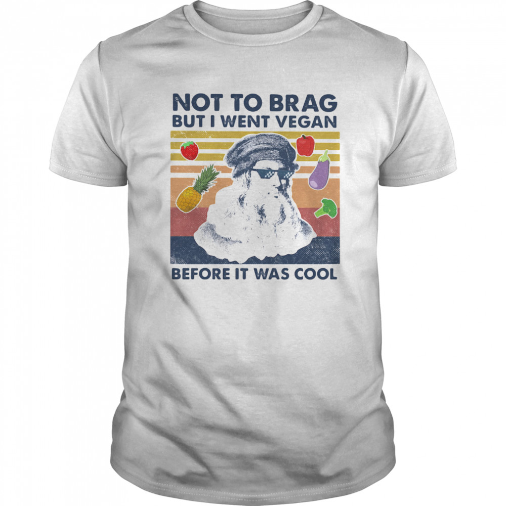 Not To Brag But I Went Vegan Before It Was Cool Classic Men's T-shirt