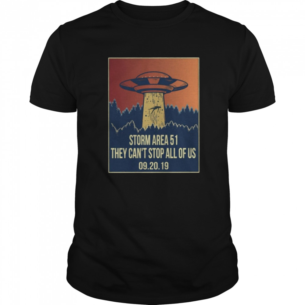 Storm area 51 Shirt alien ufo they can't stop us Classic Men's T-shirt