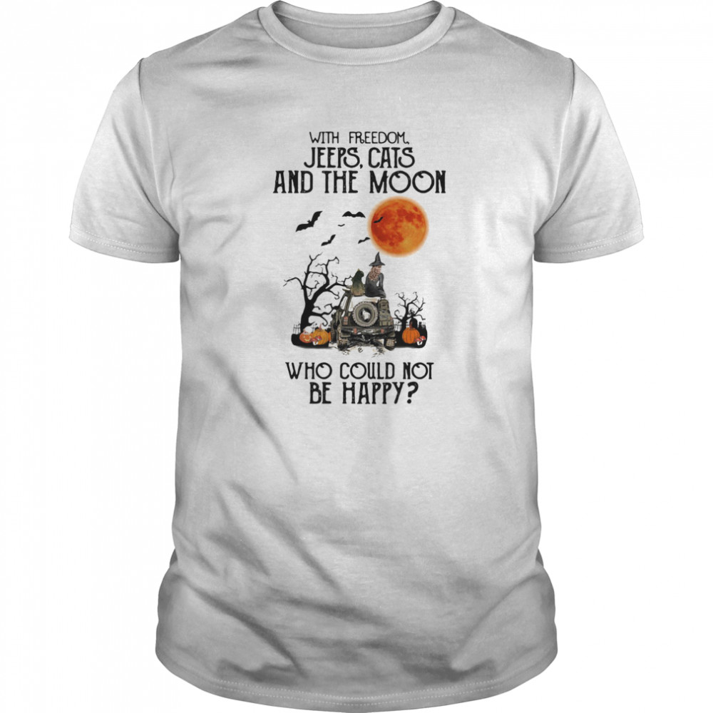 With freedom cats and the moon who could not be happy halloween Classic Men's T-shirt