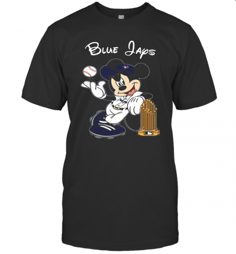 Toronto Blue Jays Mickey Taking The Trophy MLB 2018 T-Shirt Classic Men's T-shirt